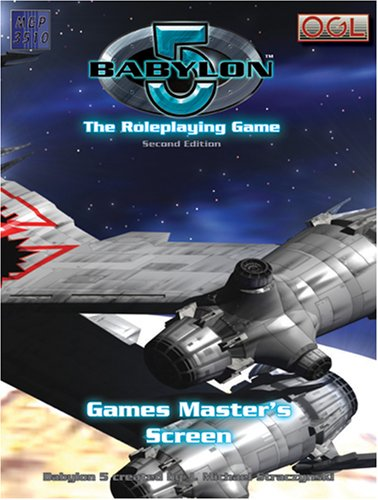 Babylon 5: The Role Playing Game--Games Master's Screen, Second Edition (Babylon 5 RPG): ...