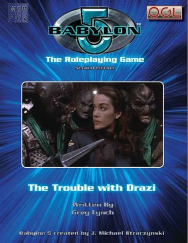 9781905471744: Babylon 5: The Trouble With Drazi