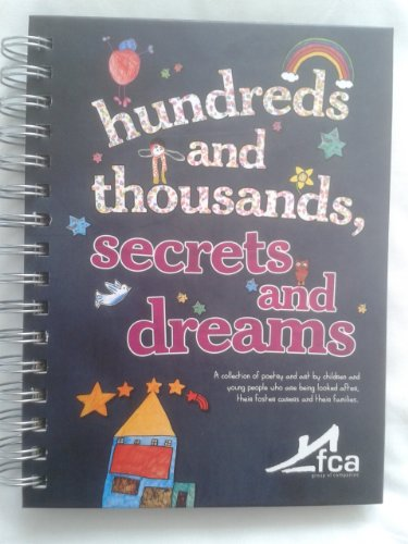 Hundreds and Thousands, Secrets and Dreams