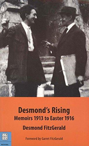 Desmond's Rising: Memoirs 1913 to Easter 1916: Desmond FitzGerald