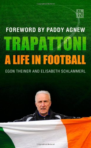 9781905483495: Trapattoni: A Life in Football