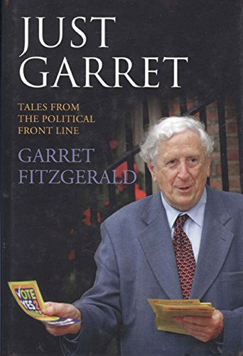9781905483686: Just Garret: Tales from the Political Front Line