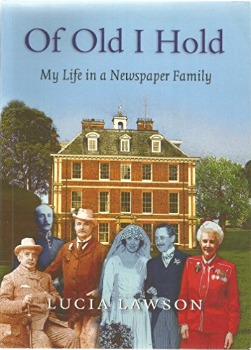 9781905487196: Of Old I Hold - My Life in a Newspaper Family