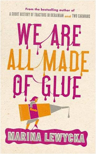 9781905490226: We Are All Made of Glue