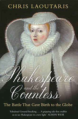 9781905490967: Shakespeare and the Countess: The Battle that Gave Birth to the Globe