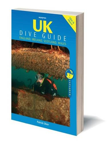 9781905492145: UK Dive Guide: Diving Guide to England, Ireland, Scotland and Wales (Explorer)