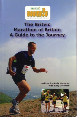 9781905493005: The Britvic Marathon of Britain: A Guide to the Journey