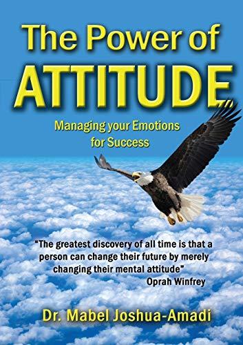The Power of Attitude (Paperback): Dr. Mabel Joshua-Amadi