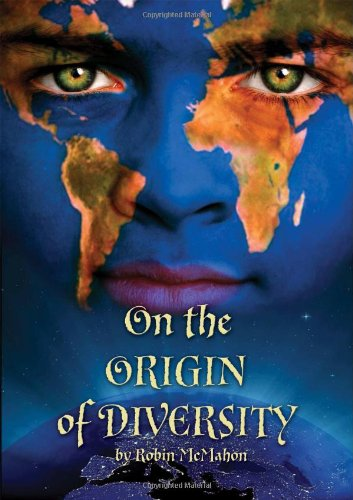 On the Origin of Diversity (an author inscribed first printing): McMahon, Robin