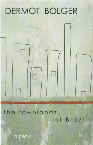 The Townlands of Brazil (9781905494552) by Bolger, Dermot