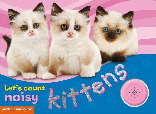 9781905503193: Let's Count Noisy Kittens (Noisy Books)
