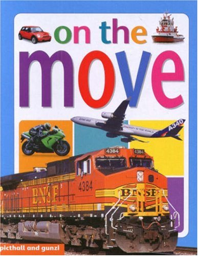 9781905503209: On the Move (My World Board BooksS.)