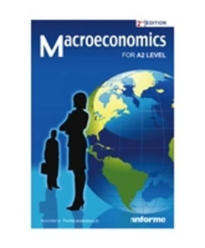 Macroeconomics for A2 Level: Threadgold, Andrew