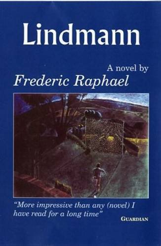 Lindmann: Frederic Raphael