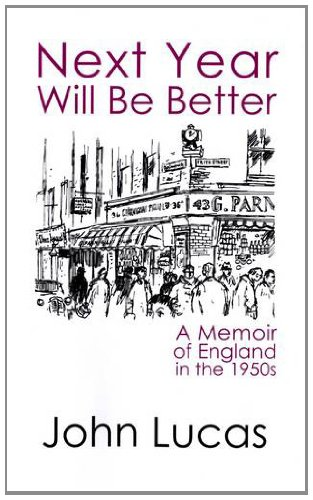9781905512911: Next Year Will Be Better: A Memoir of the 1950s