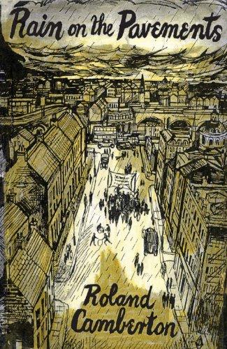 Rain on the Pavements (Paperback): Roland Camberton