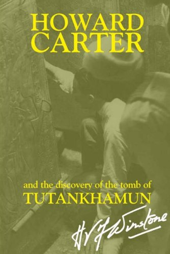 9781905521050: Howard Carter and the Discovery of the Tomb of Tutankhamun