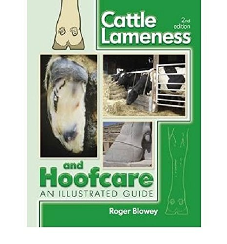 Cattle Lameness and Hoofcare: Roger Blowey