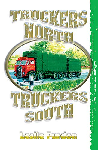 Truckers North Truckers South: Purdon, Leslie