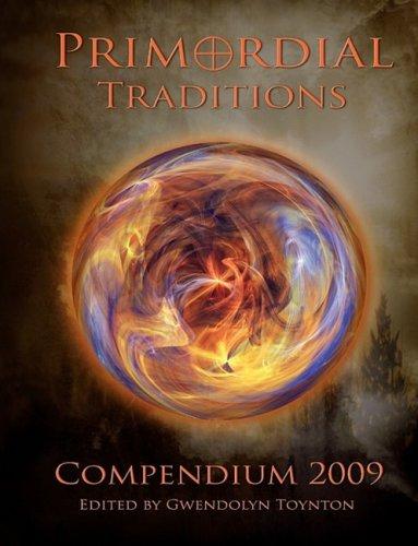 9781905524327: Primordial Traditions Compendium 2009