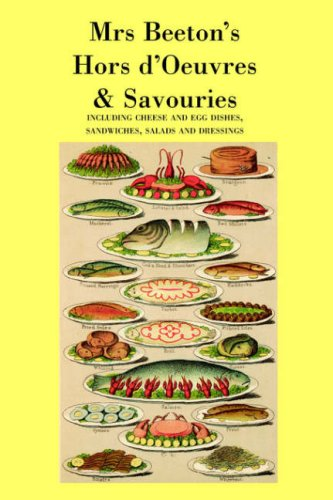 Mrs. Beeton's Hors d'Oeuvres & Savouries (1905530013) by Mrs Beeton