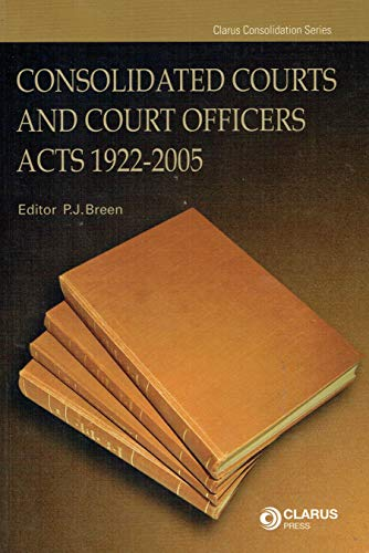 Consolidated Courts and Court Officers Acts (Consolidation): Breen, P.J.