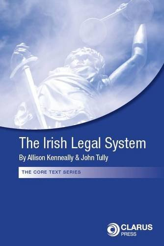 9781905536580: The Irish Legal System (The Core Text Series)