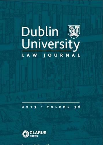 Dublin University Law Journal: Volume 36 (Paperback)