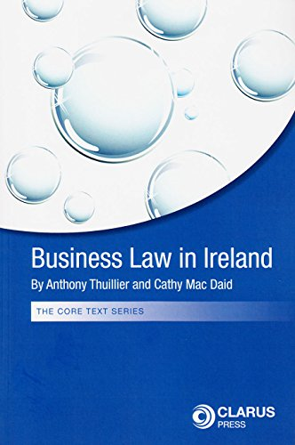 9781905536771: Business Law in Ireland (The Core Text Series)
