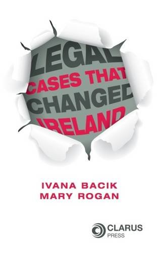 9781905536856: Legal Cases that Changed Ireland