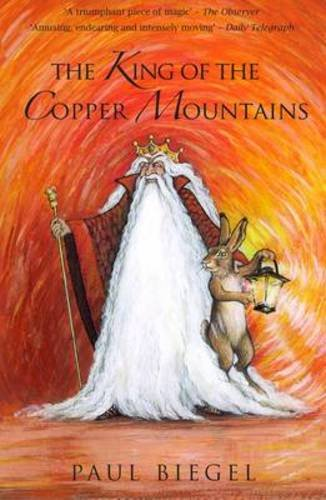 9781905537037: The King of the Copper Mountains