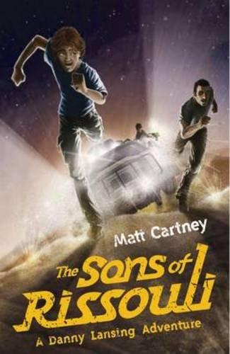 The Sons of Rissouli (The Danny Lansing Adventures): Cartney, Matt