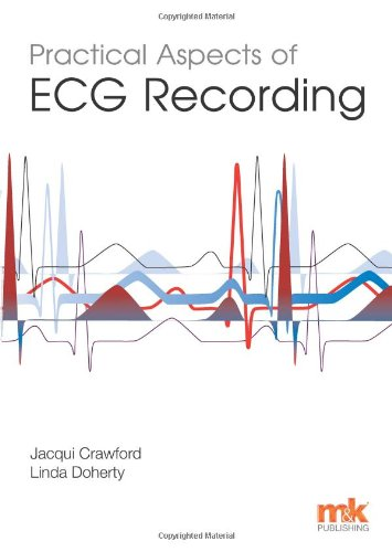 Practical Aspects of ECG Recording: Crawford, Jacqui; Doherty, Linda