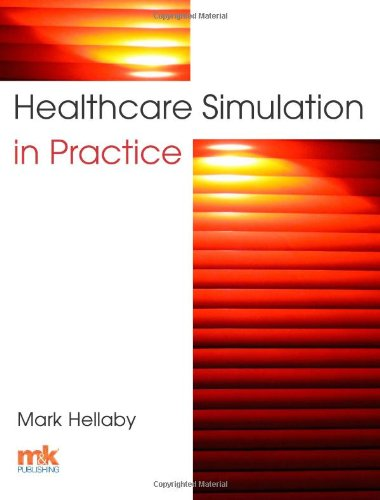 9781905539567: Healthcare Simulation in Practice