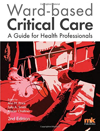 9781905539925: Ward-Based Critical Care: A Guide for Health Professionals 2016