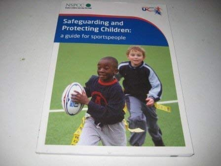 Safeguarding and Protecting Children: A Guide for: Jolly, Sue, Chapman,