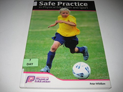 9781905540945: Safe Practice in Physical Education and Sport