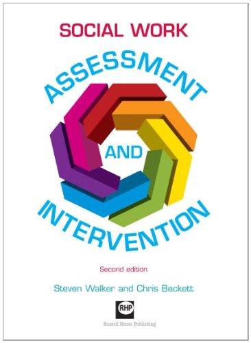 Social Work Assessment and Intervention: Second Edition: Walker, Steven; Beckett, Chris