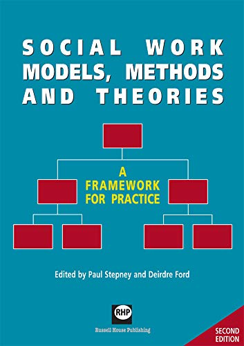 Social Work Models, Methods and Theories: A