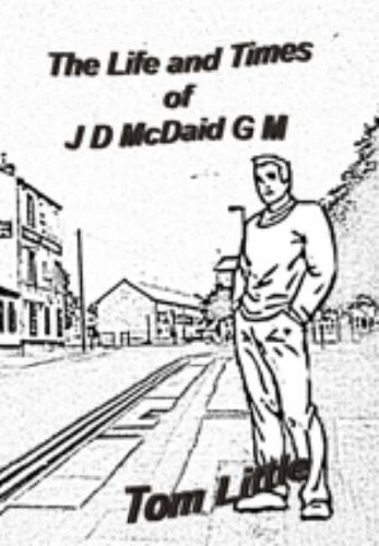 9781905546145: The Life and Times of JD McDaid G.M.