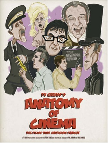 TV Cream's Anatomy of Cinema: The Films: Chris Diamond, Phil