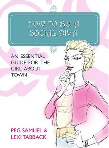 9781905548569: How to be a Social Diva