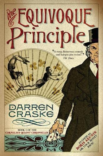 9781905548941: The Equivoque Principle: Book 1 of the Cornelius Quaint Chronicles