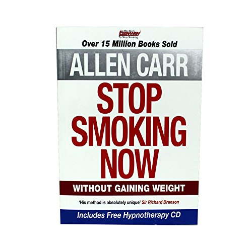 Stop Smoking Now Without Gaining Weight - Includes Free Hypnotherapy CD (1905555288) by Allen Carr