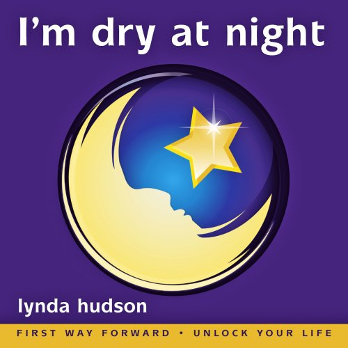 I'm Dry at Night: End the Misery of Wet Beds for 6-9yr olds Best Seller for 5 years (Lynda Hudson's Unlock Your Life Audio CDs for Children) (1905557027) by Lynda Hudson