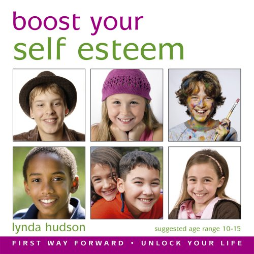 "Boost Your Self Esteem for 10-15yr olds: Delete Negative Unhelpful Beliefs and Reprogram Your Thinking into a Positive Mindset (Lynda Hudson's Unlock ... ""Unlock Your Life"" Audio CDs for Adults) (1905557329) by Lynda Hudson"