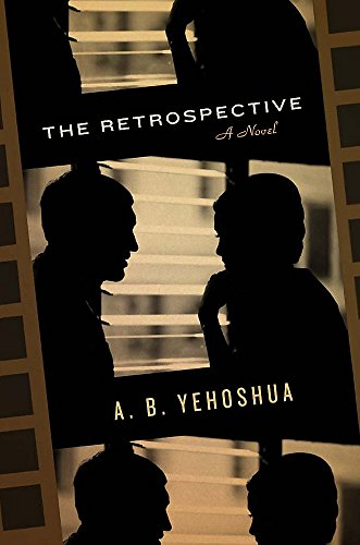 9781905559565: The Retrospective: Translated from the Hebrew by Stuart Schoffman. by A.B. Yehoshua