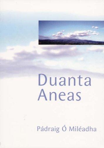 Duanta Aneas: Padraig O Mileadha