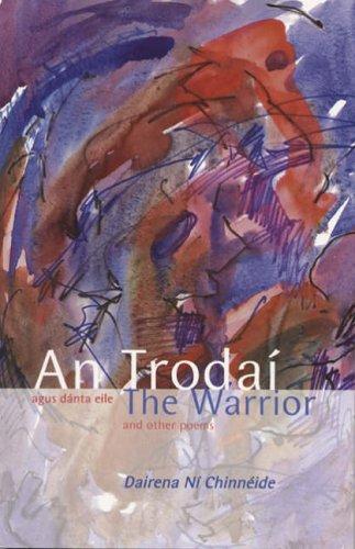 9781905560035: The Warrior and other poems: An Trodai agus danta eile