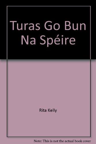 Turas Go Bun Na Spéire: Rita Kelly